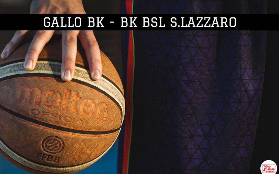 U15 – Gallo Bk – Bk bsl San Lazzaro